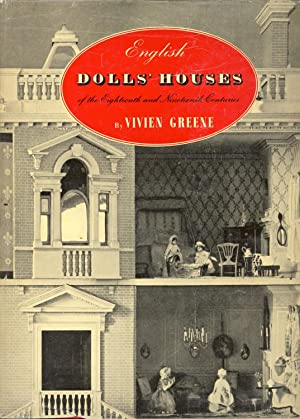 English Dolls' Houses of the Eighteenth and Nineteenth Centuries.: GREENE, Vivien.