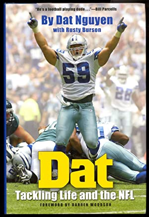 Dat: Tackling Life and the NFL: Nguyen, Dat; Burson, Rusty; Woodson, Darren [Foreword]