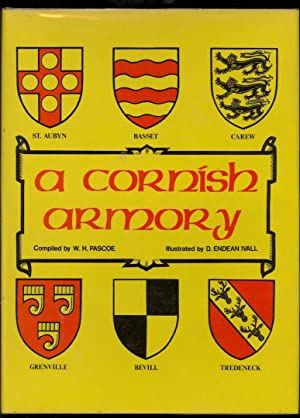 Cornish Armoury: Pascoe, W.H.; Ivall, D.Endean