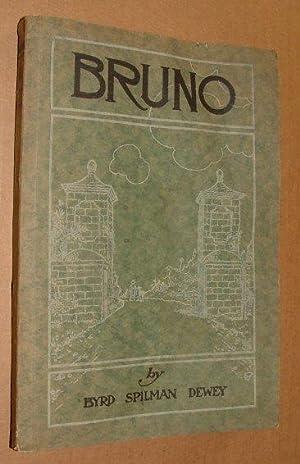 Bruno,: Byrd Spilman Dewey