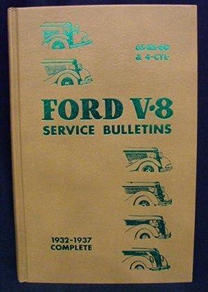 Ford V8 Service Bulletins 1932-1937 Complete: Dan R. Post