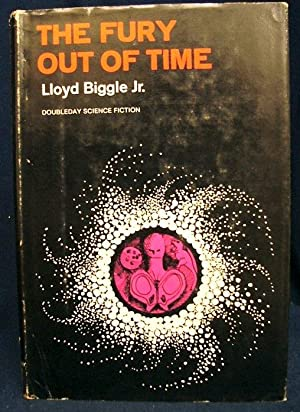 The Fury Out of Time: lloyd biggle