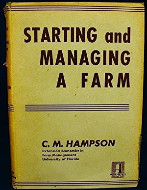 Starting and managing a farm: C. M Hampson