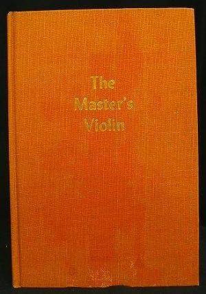 The Master's Violin: Trevor, Doris E.