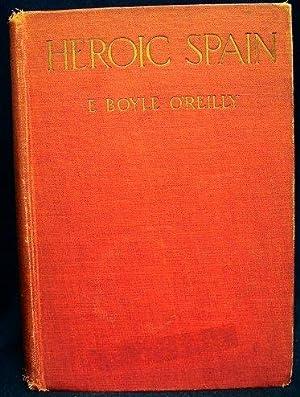 Heroic Spain: O'Reilly, E. Boyle