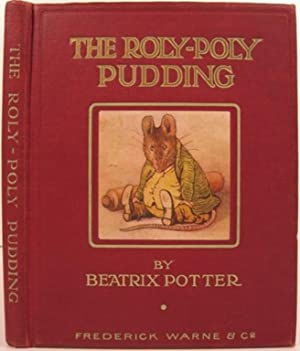 THE ROLY-POLY PUDDING: Potter, Beatrix