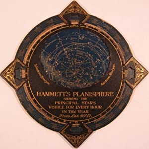 HAMMETT'S PLANISPHERE, SHOWING THE PRINCIPAL STARS VISIBLE FOR EVERY HOUR IN THE YEAR FROM LAT...