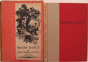 MAUM NANCY: Heywood, Susan Merrick