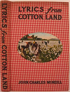 LYRICS FROM COTTON LAND: McNeill, John Charles