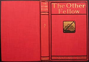 THE OTHER FELLOW: Smith, F. Hopkinson