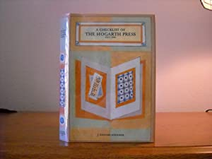 A Checklist of The Hogarth Press, 1917-1946: Woolmer, J., Howard, with a short history of the Press...