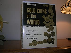 Gold Coins Of The World, Complete from: Friedberg, Robert, Revised