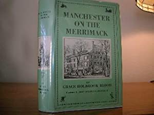 Manchester On The Merrimack, The Story Of: Blood, Grace Holbrook,