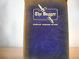 The Dagger, A Poem of Spanish California: Wilson, Bingham Thoburn, Decorations by Herbert Rasche