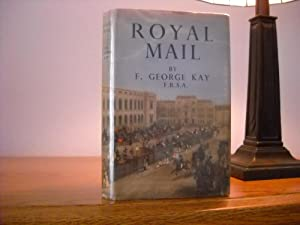 Royal Mail, The Story Of The Posts: Kay, F. George
