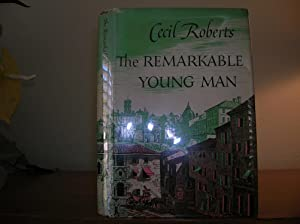 The Remarkable Young Man: Roberts, Cecil