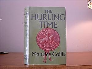 The Hurling Time: Collis, Maurice