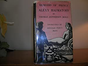 Memoirs Of Prince Alexy Haimatoff: Hogg, Thomas Jefferson