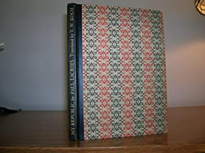"""My Republic"""", In which are narrated the adventures of a bibliophile during the French ..."""