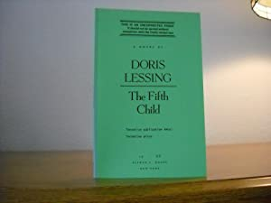 fifth child doris lessing I picked up doris lessing's novel the fifth child while six months pregnant i had long admired lessing's unapologetically bold fiction and was unable to resist a tale about a child who is.