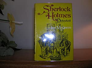 Sherlock Holmes Detected, The Problems of the: McQueen, Ian