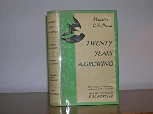 Twenty Years A-Growing: O'Sullivan, Maurice, Translated from original Irish by Moya Llewelyn Davies...