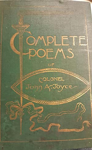 Complete Poems of Colonial John A. Joyce