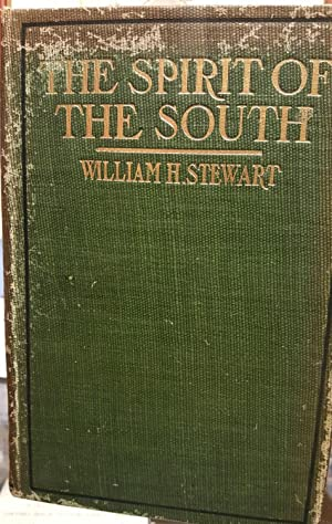 The Spirit Of the South. Orations, Essays and Lectures.