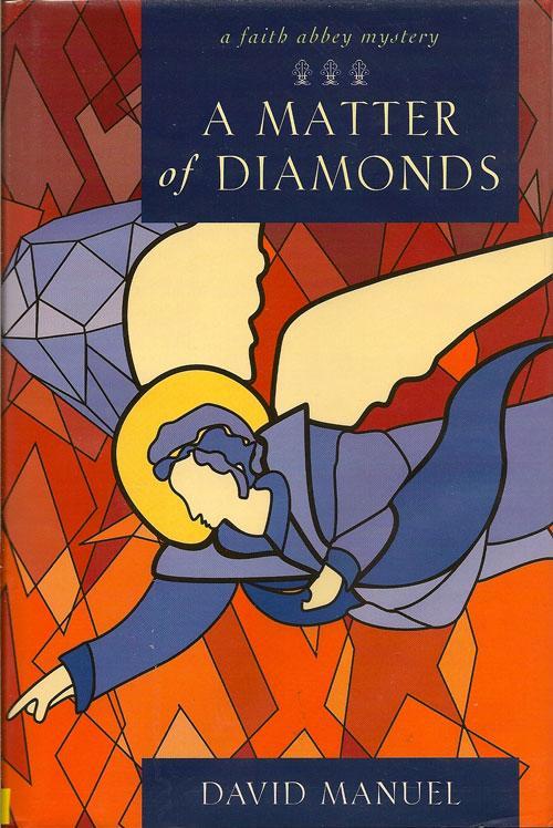 A Matter of Diamonds MANUEL, DAVID