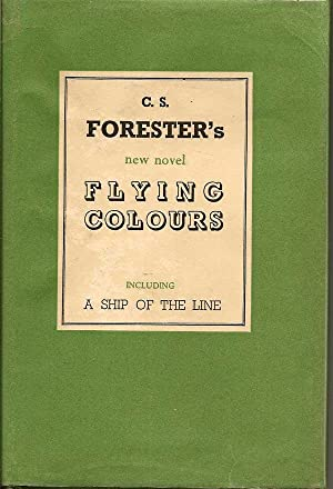 Flying Colours, Including A Ship Of The Line