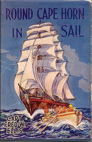 Round Cape Horn In Sail: ELLIS, CAPT. FRED