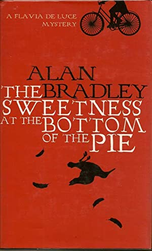 The Sweetness At The Bottom Of The Pie: BRADLEY, ALAN