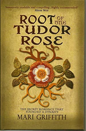 Root Of The Tudor Rose: GRIFFITH, MARI