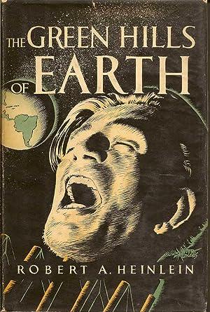 The Green Hills of Earth: HEINLEIN, ROBERT A.
