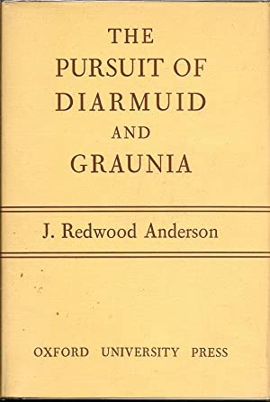 The Pursuit of Diarmuid and Graunia: ANDERSON, JOHN REDWOOD