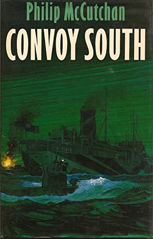 Convoy South: MCCUTCHAN, PHILIP