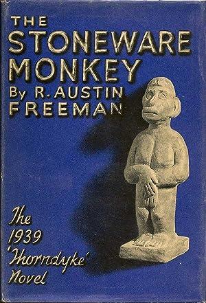 The Stoneware Monkey: FREEMAN, R. AUSTIN