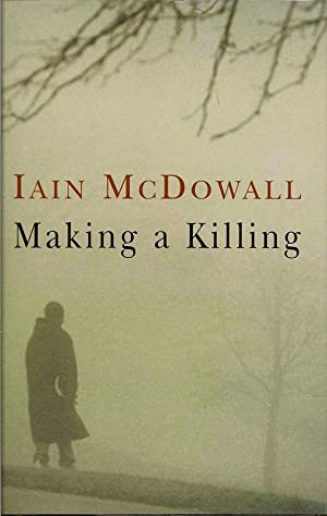 Making a Killing: MCDOWALL, IAIN