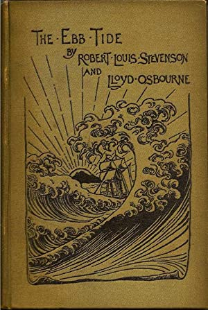 The Ebb Tide: STEVENSON, ROBERT LOUIS