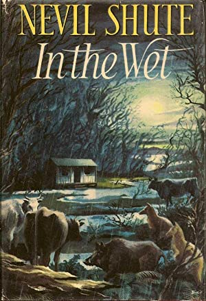 In the Wet: SHUTE, NEVIL