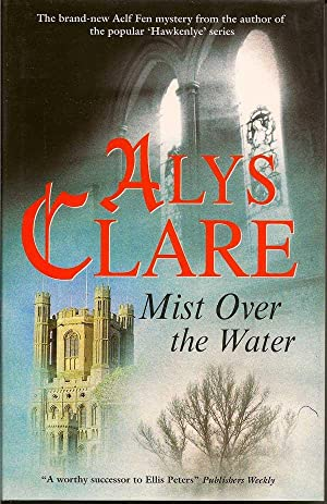 Mist Over the Water: CLARE, ALYS