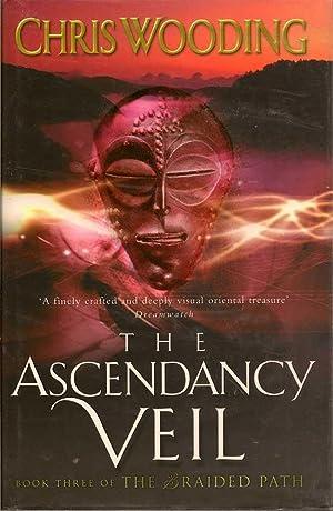 The Ascendancy Veil: WOODING, CHRIS