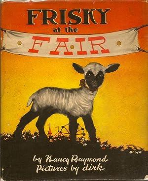 Frisky at the Fair: RAYMOND, NANCY