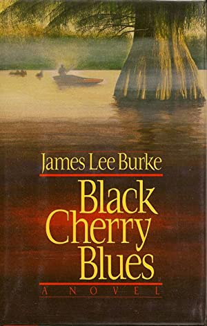 Black Cherry Blues: BURKE, JAMES L.