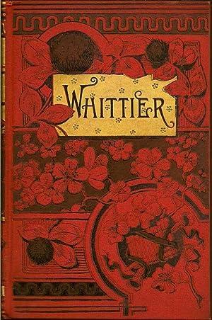 Poems: WHITTIER, JOHN GREENLEAF