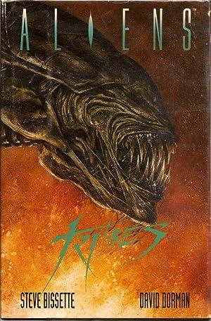 Aliens: Tribes: BISSETTE, STEVE