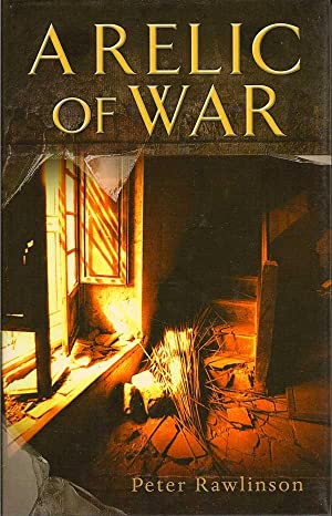 A Relic Of War: RAWLINSON, PETER