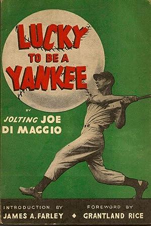 Lucky to be a Yankee: DI MAGGIO, JOE