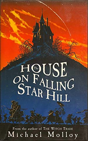 The House On Falling Star Hill: MOLLOY, MICHAEL