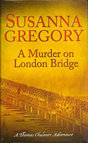 A Murder On London Bridge: GREGORY, SUSANNA